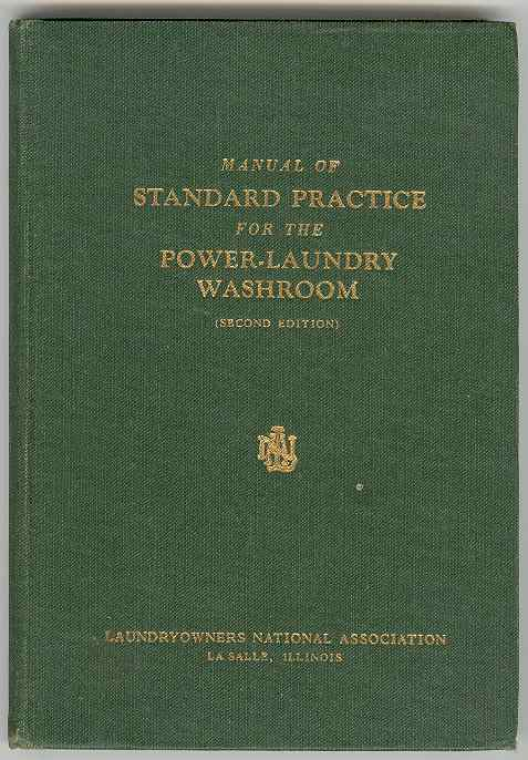 Image for Manual of Standard Practice for the Power-Laundry Washroom