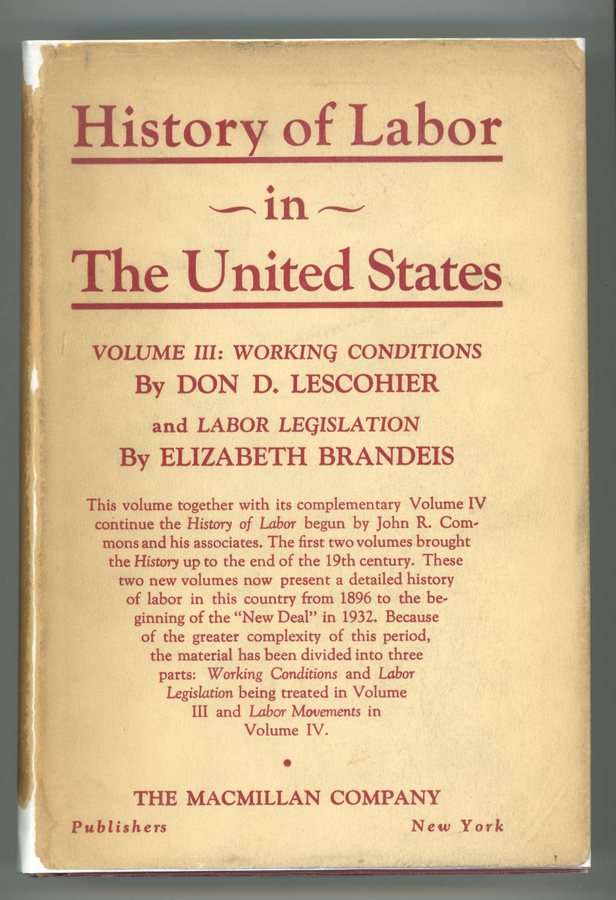 Image for History of Labor in the United States, Volume III - Working Conditions and Labor Legislation