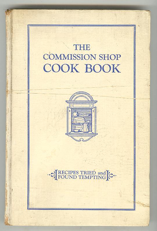 Image for The Commission Shop Cook Book