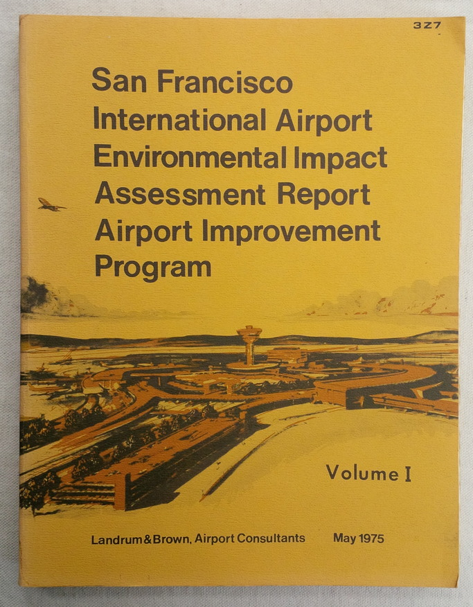 Image for San Francisco International Airport Expansion Program. Environmental Impact Assessment Report, Volume I