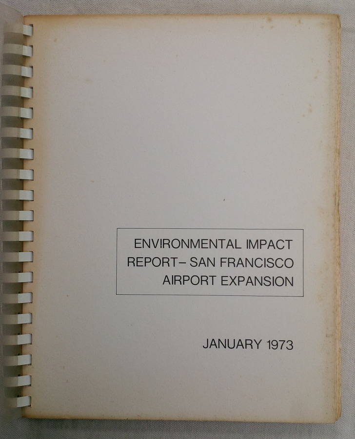 Image for Environmental Impact Report - San Francisco Airport Expansion, January 1973