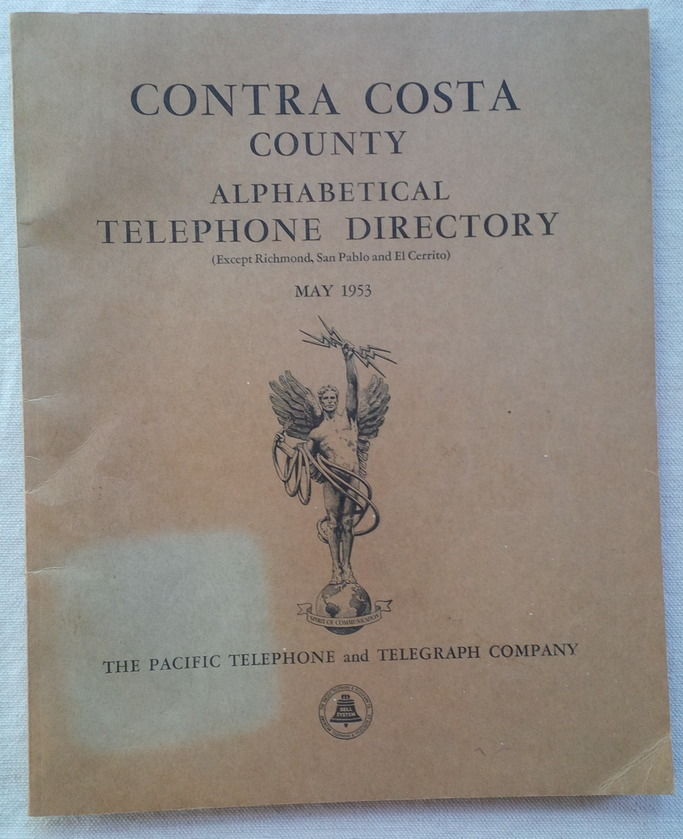 Image for CONTRA COSTA COUNTY TELEPHONE DIRECTORY (Except Richmond, San Pablo and El Cerrito) MAY 1953