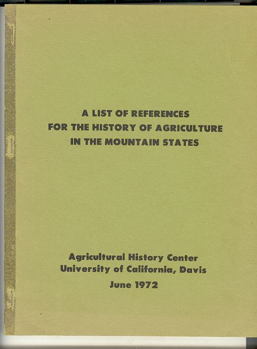 Image for A LIST OF REFERENCES FOR THE HISTORY OF AGRICULTURE IN THE MOUNTAIN STATES