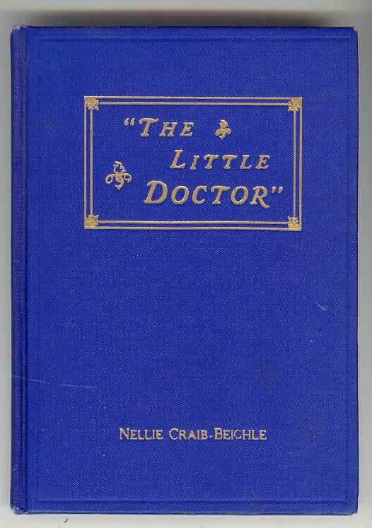 "Image for ""OUR LITTLE DOCTOR"" Helen Craib-Beighle and the Magic Power of Her Electric Hand"
