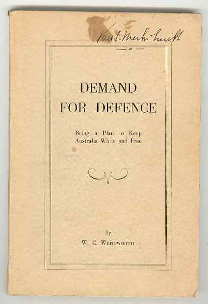 Image for DEMAND FOR DEFENCE Being a Plan to Keep Australia White and Free