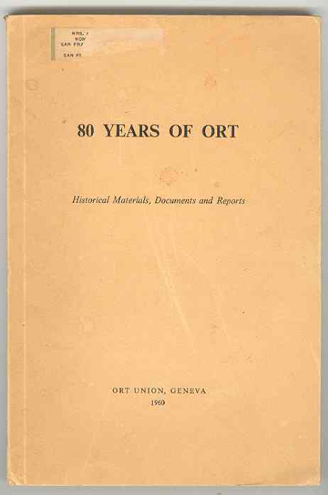 Image for 80 YEARS OF ORT Historical Materials, Documents and Reports