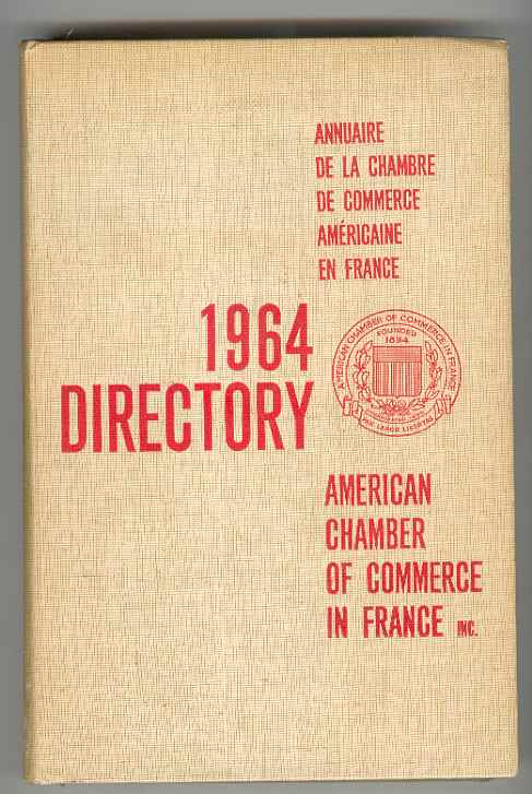 Image for 1964 DIRECTORY - Annuaire de la Chambre de Commerce Americaine en France / American Chamber of Commerce in France
