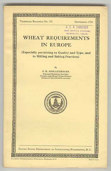 Image for WHEAT REQUIREMENTS IN EUROPE (Especially pertaining to Quality and Type, and to Milling and Baking Practices)