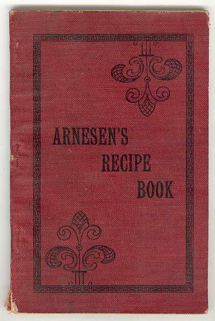 Image for ARNESEN'S RECIPE BOOK for Bakers, Confectioners, Candy Makers and Ice Cream Manufacturers