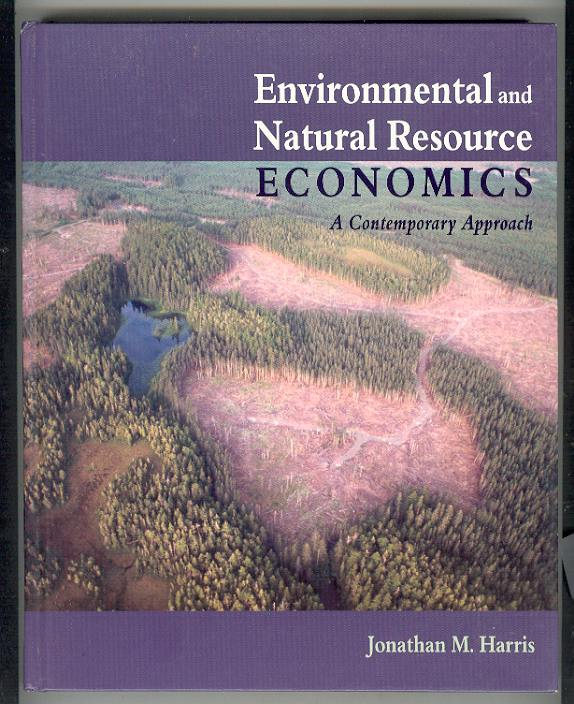 Image for Environmental and Natural Resource Economics: A Contemporary Approach