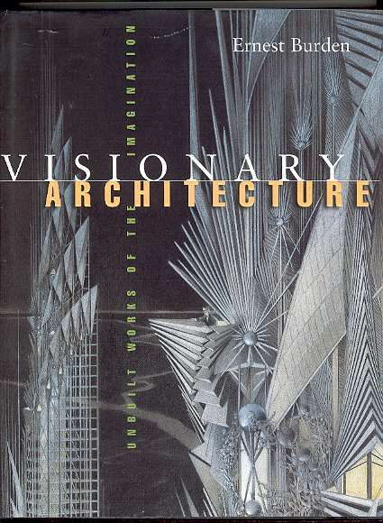 Image for VISIONARY ARCHITECTURE: Unbuilt Works of the Imagination