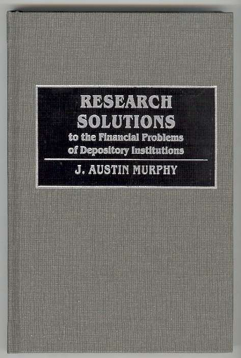 Image for RESEARCH SOLUTIONS to the Financial Problems of Depository Institutions