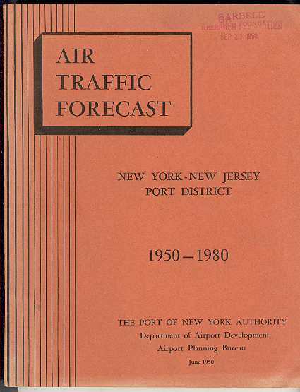 Image for AIR TRAFFIC FORECAST 1950 - 1980: New York - New Jersey Port District