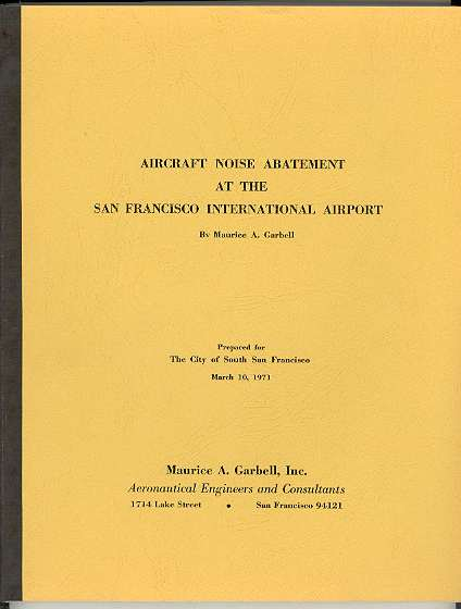 Image for AIRCRAFT NOISE ABATEMENT AT THE SAN FRANCISCO INTERNATIONAL AIRPORT