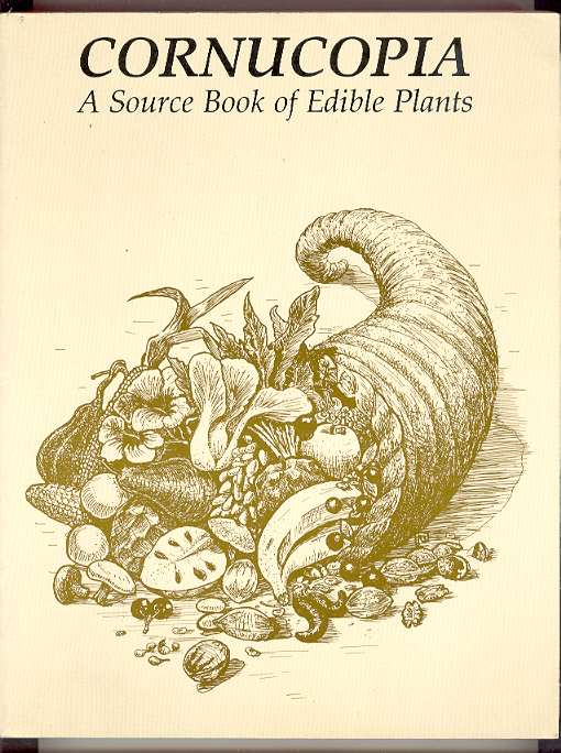 Image for CORNUCOPIA: A Source Book of Edible Plants