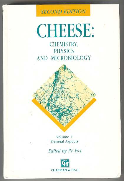 Image for CHEESE: Chemistry, Physics and Microbiology (Volume 1 - General Aspects)