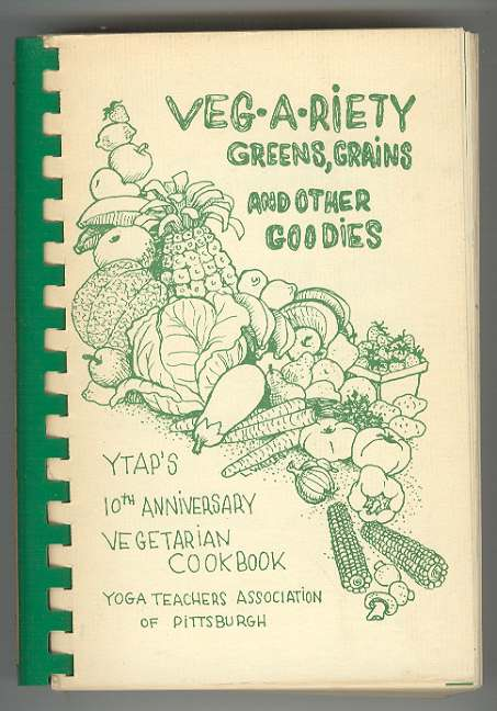 Image for VEG-A-RIETY: Greens, Grains and Other Goodies: YTAP Vegetarian Cookbook, 10th Anniversary