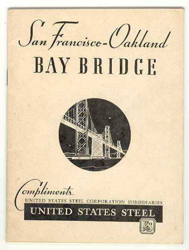 Image for San Francisco - Oakland BAY BRIDGE Entire superstructure including cables supplied and erected by United States Steel Corporation Subsidiaries