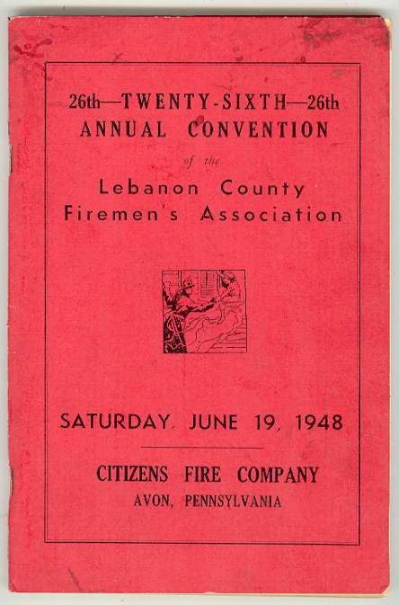 Image for Twenty-Sixth Annual Convention of the Lebanon County [Pennsylvania] Firemen's Association