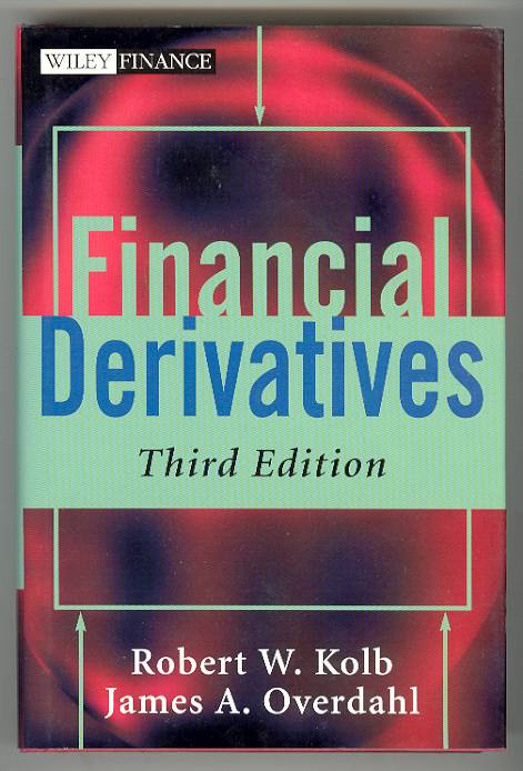 Image for Financial derivatives, Third Edition