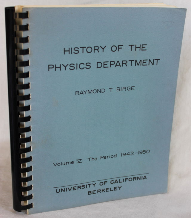 Image for HISTORY OF THE PHYSICS DEPARTMENT, University of California, Berkeley: Volume V. The Period 1942-1950