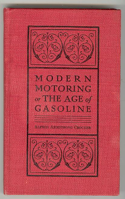 Image for MODERN MOTORING or THE AGE OF GASOLINE