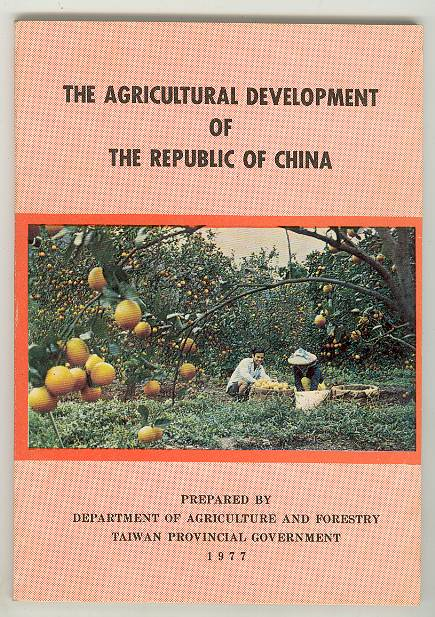Image for The Agricultural Development of The Republic of China