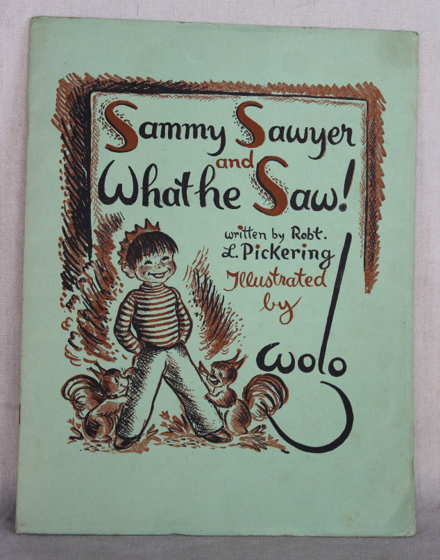Image for Sammy Sawyer and What he Saw!