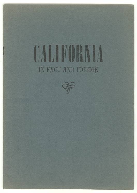 Image for CALIFORNIA IN FACT AND FICTION: A Select List of Books in the Calaveras County Library