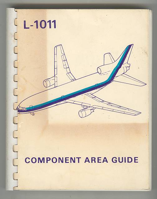 Image for L-1011 TriStar: Lockheed-California Company L-1011 COMPONENT AREA GUIDE