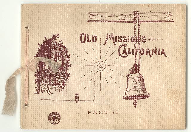 Image for Old Missions - California, Part II