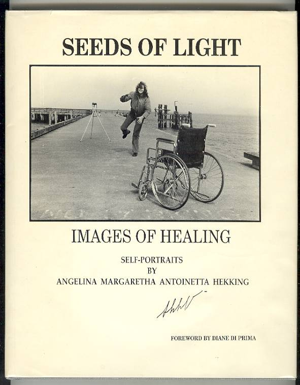 Image for [Multiple Sclerosis] Seeds of Light: Images of Healing, Self-Portraits