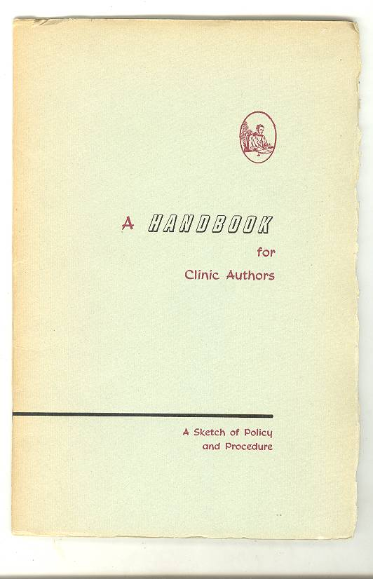 Image for A Handbook for Clinic Authors: A Sketch of Policy and Procedure