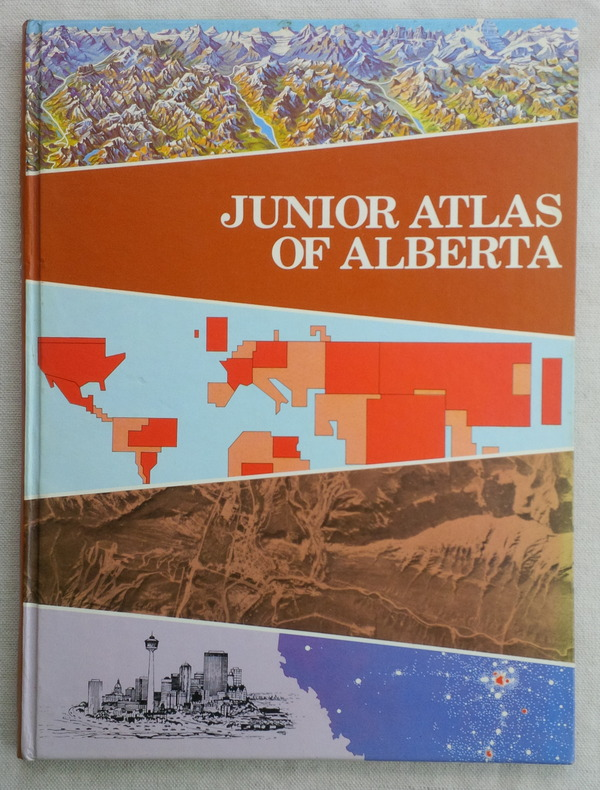 Image for JUNIOR ATLAS OF ALBERTA: our place on earth and how we live